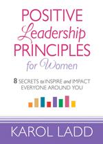 Positive Leadership Principles for Women